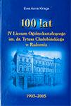 100 lat IV Liceum Ogólnokształcącego im. dr. Tytusa Chałubińskiego w Radomiu